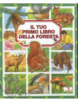 TUO PRIMO LIBRO DELLA FORESTA