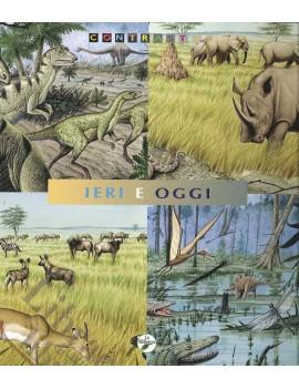IERI E OGGI