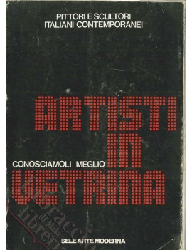 ARTISTI IN VETRINA CONOSCIAMOLI MEGLIO