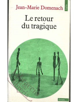 RETOUR DU TRAGIQUE