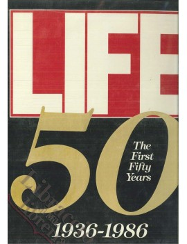 LIFE THE FIRST 50 YEARS 1936-1986