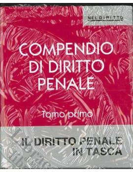 COMPENDIO DI DIRITTO PENALE TOMO I E II