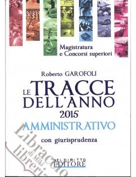 TRACCE 2015 AMMINISTRATIVO con giurispru