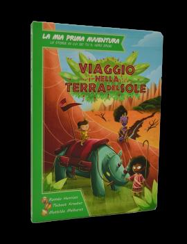 VIAGGIO NELLA TERRA DEL SOLE