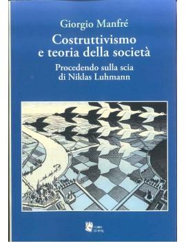 COSTRUTTIVISMO E TEORIA DELLE SOCIETA'