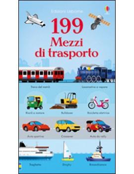 199 MEZZI DI TRASPORTO. EDIZ. ILLUSTRATA