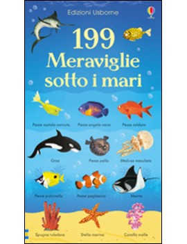 199 MERAVIGLIE SOTTO I MARI. EDIZ. ILLUS