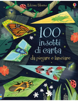 100 INSETTI DI CARTA DA PIEGARE E LANCIA