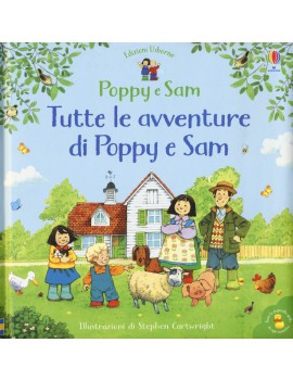 TUTTE LE AVVENTURE DI POPPY E SAM. EDIZ.