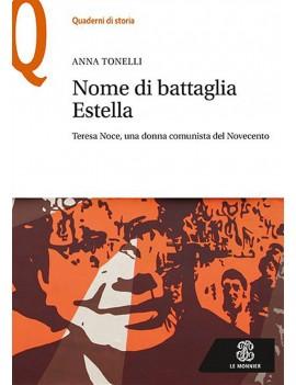 NOME DI BATTAGLIA ESTELLA