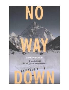 NO WAY DOWN. 2 AGOSTO 2008. LA PIÙ GRAND