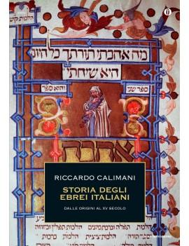 STORIA DEGLI EBREI ITALIANI. VOL. 1: DAL