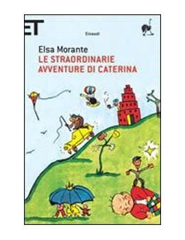 STRAORDINARIE AVVENTURE DI CATERINA (LE)