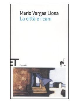 CITTÀ E I CANI (LA)
