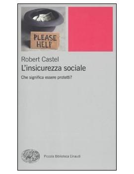 L'INSICUREZZA SOCIALE. CHE SIGNIFICA ESS
