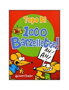 1000 BARZELLETTE. TOPO BI