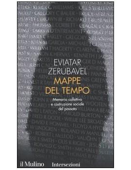 MAPPE DEL TEMPO. MEMORIA COLLETTIVA E CO