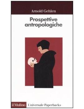 PROSPETTIVE ANTROPOLOGICHE