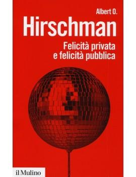 FELICITA' PRIVATA E FELICITA' PUBBLICA