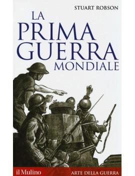 PRIMA GUERRA MONDIALE (LA)