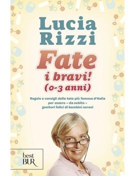 FATE I BRAVI! (0-3 ANNI). REGOLE E CONSI