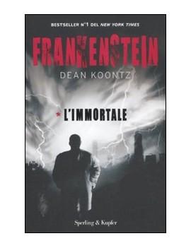 FRANKENSTEIN. L'IMMORTALE. VOL. 1