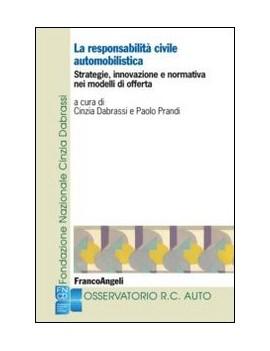 LA RESPONSABILITÀ CIVILE AUTOMOBILISTICA