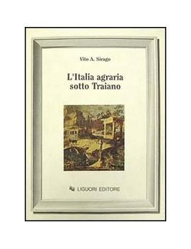 ITALIA AGRARIA SOTTO TRAIANO (L')