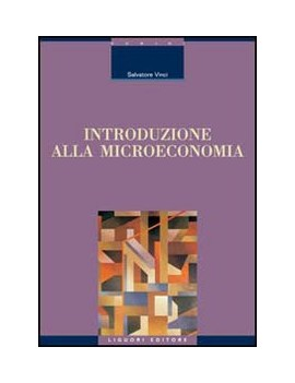 INTRODUZIONE ALLA MICROECONOMIA