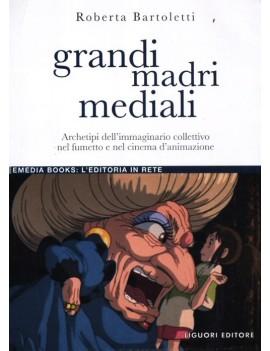 GRANDI MADRI MEDIALI.