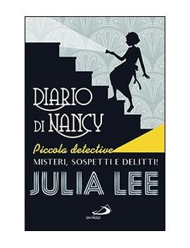 DIARIO DI NANCY PICCOLA DETECTIVE. MISTE