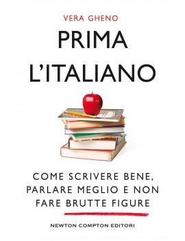 PRIMA L'ITALIANO. COME SCRIVERE BENE PAR