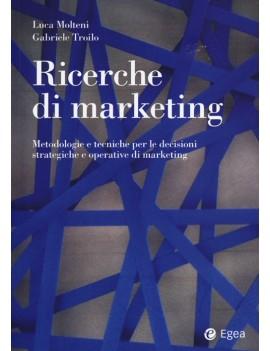 RICERCHE DI MARKETING. METODOLOGIE E TEC