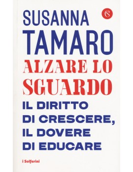 ALZARE LO SGUARDO. IL DIRITTO DI CRESCER