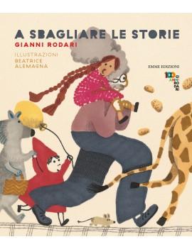 A SBAGLIARE LE STORIE