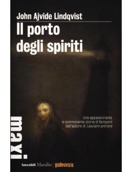 PORTO DEGLI SPIRITI (IL)