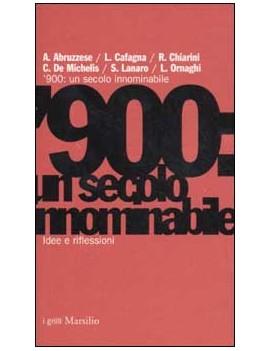 '900: UN SECOLO INNOMINABILE
