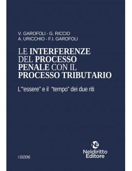 INTERFERENZE DEL PROCESSO PENALE