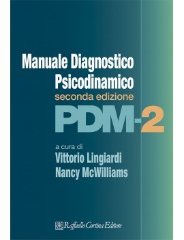 PDM 2. MANUALE DIAGNOSTICO PSICODINAMICO