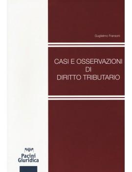 CASI E OSSERVAZIONI DI DIRITTO TRIBUTARI