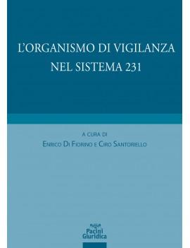 ORGANISMO DI VIGILANZA NEL SISTEMA 231
