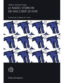 RADICI STORICHE DEI RACCONTI DI FATE (LE