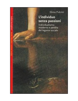 L'INDIVIDUO SENZA PASSIONI