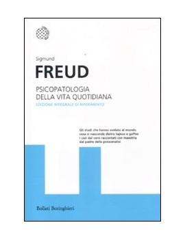PSICOPATOLOGIA DELLA VITA QUOTIDIANA. ED