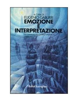 EMOZIONE E INTERPRETAZIONE. PSICOANALISI