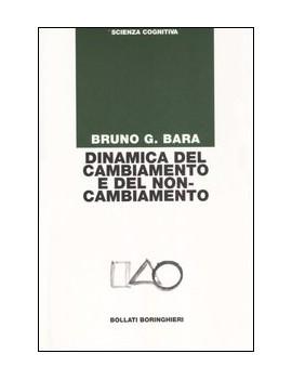 DINAMICA DEL CAMBIAMENTO E DEL NON CAMBI