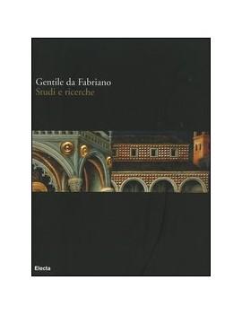 STUDI. GENTILE DA FABRIANO