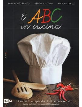 ABC IN CUCINA. IL LIBRO DEI TRUCCHI PER