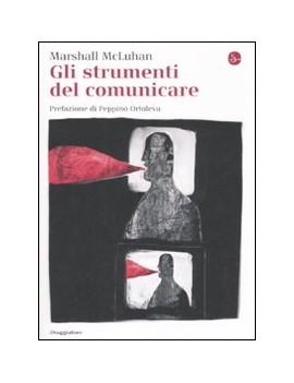 STRUMENTI DEL COMUNICARE (GLI)