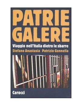 PATRIE GALERE. VIAGGIO NELL'ITALIA DIETR